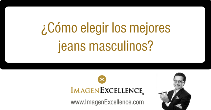 Como comprar jeans para hombre