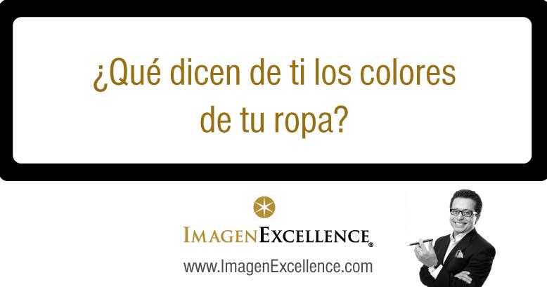 ecb480465 Qué dicen de ti los colores de tu ropa – Imagen Excellence