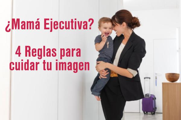 Mam ejecutiva 4 reglas para cuidar tu imagen imagen - Pasos a seguir para echar a tu hijo de casa ...