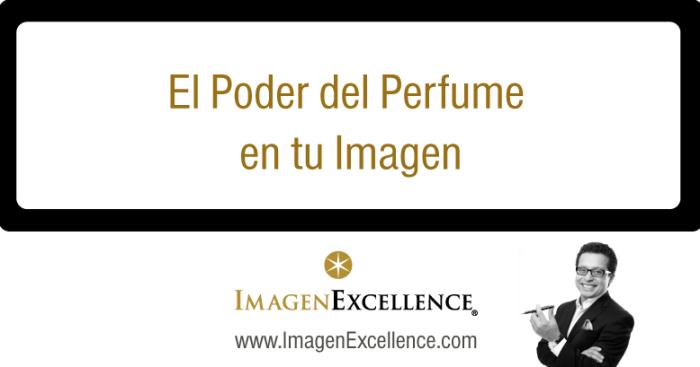 El poder del perfume en tu imagen personal