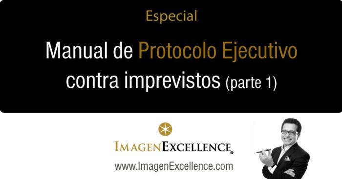 Manual de Protocolo Ejecutivo para imprevistos